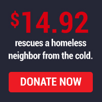 $14.92 rescues a homeless neighbor from the cold.